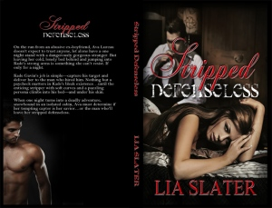 Stripped Defenseless by Lia Slater